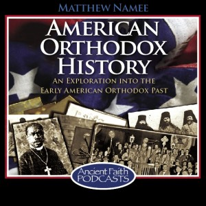 American Orthodox History podcast